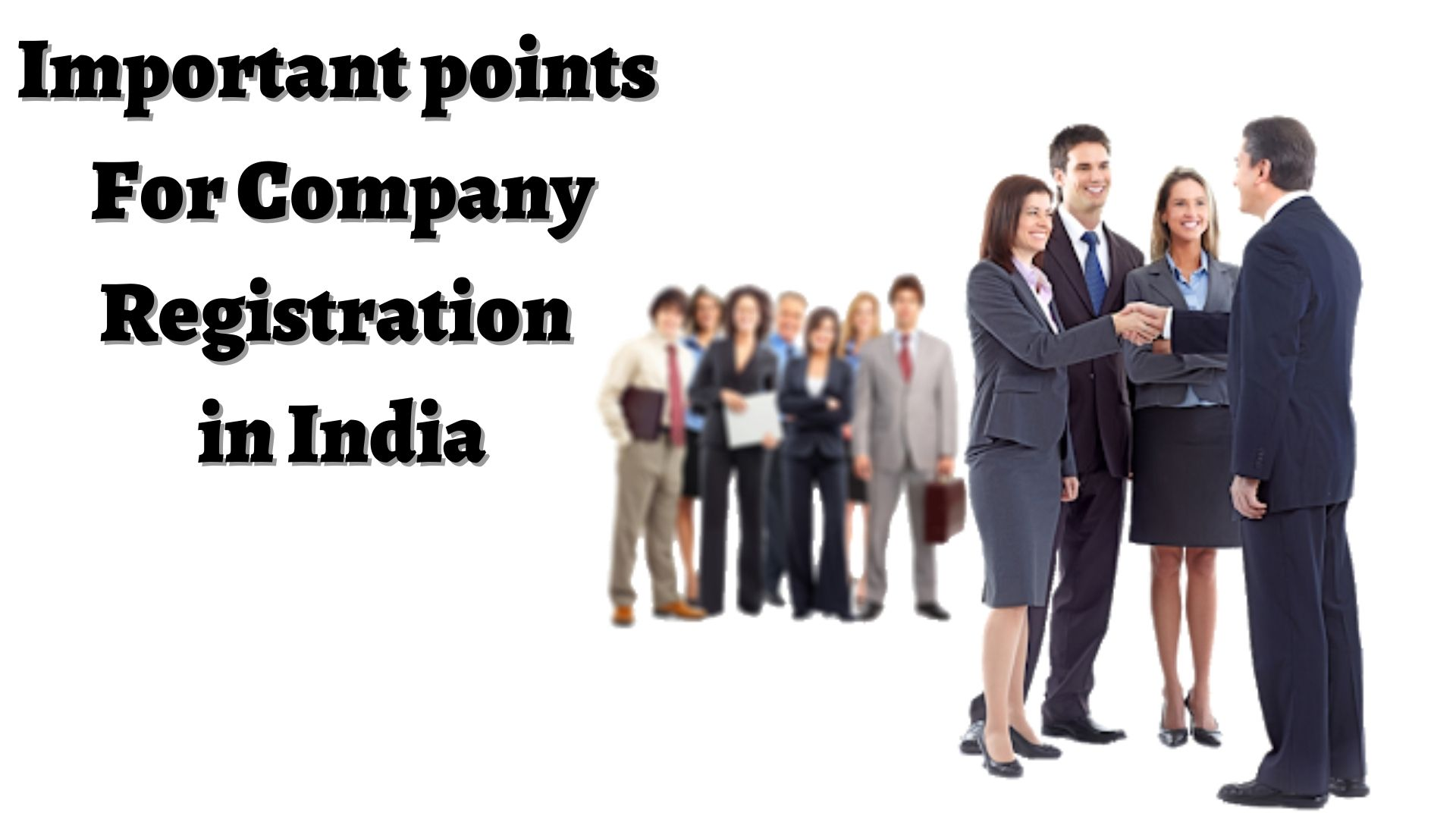 Important points For Company registration in India
