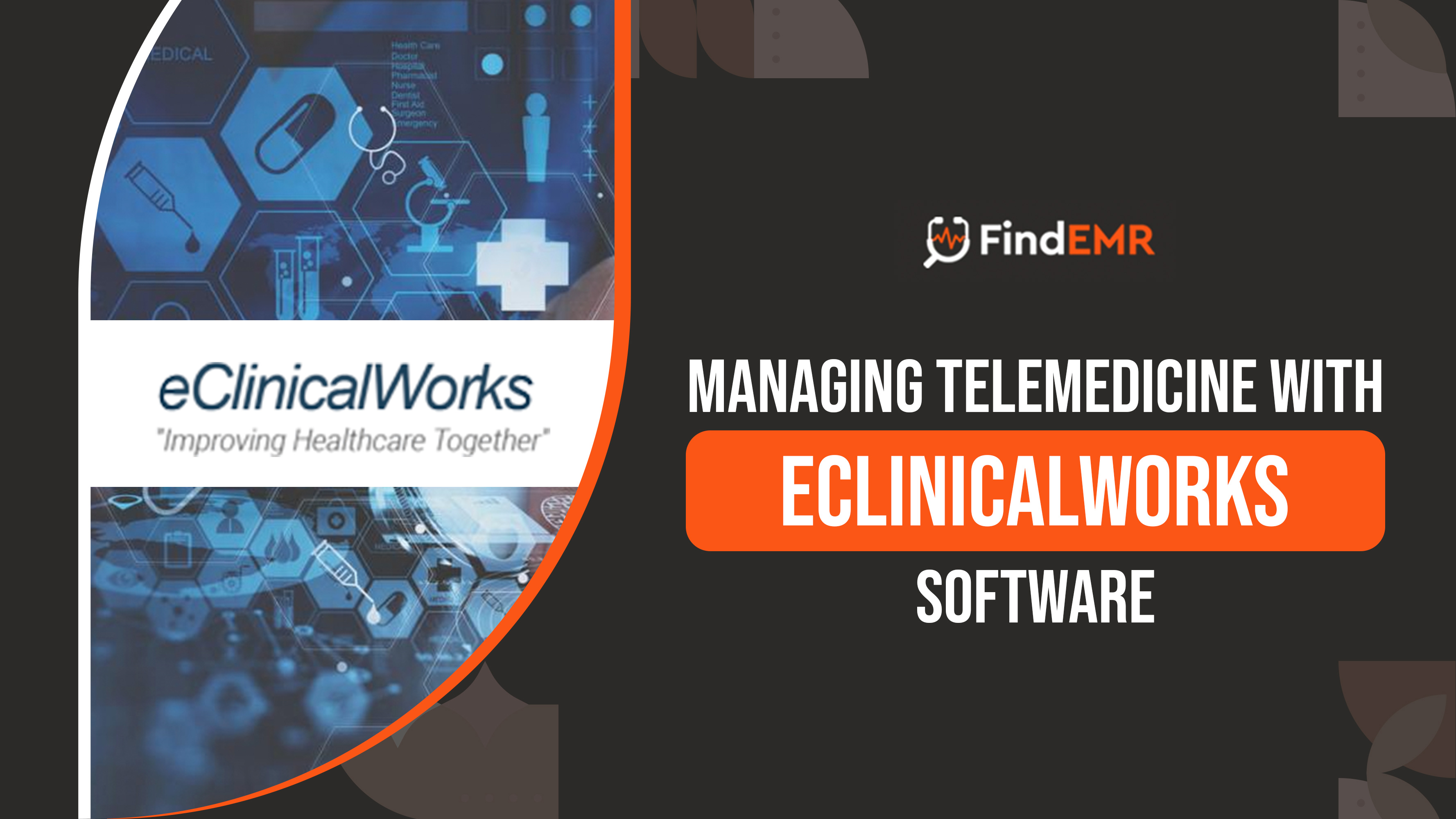 Managing Telemedicine WitheClinical Works Software