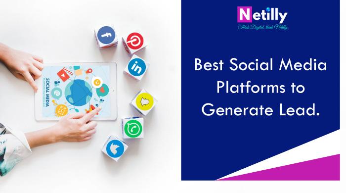Best Social Media Platform To Generate Leads