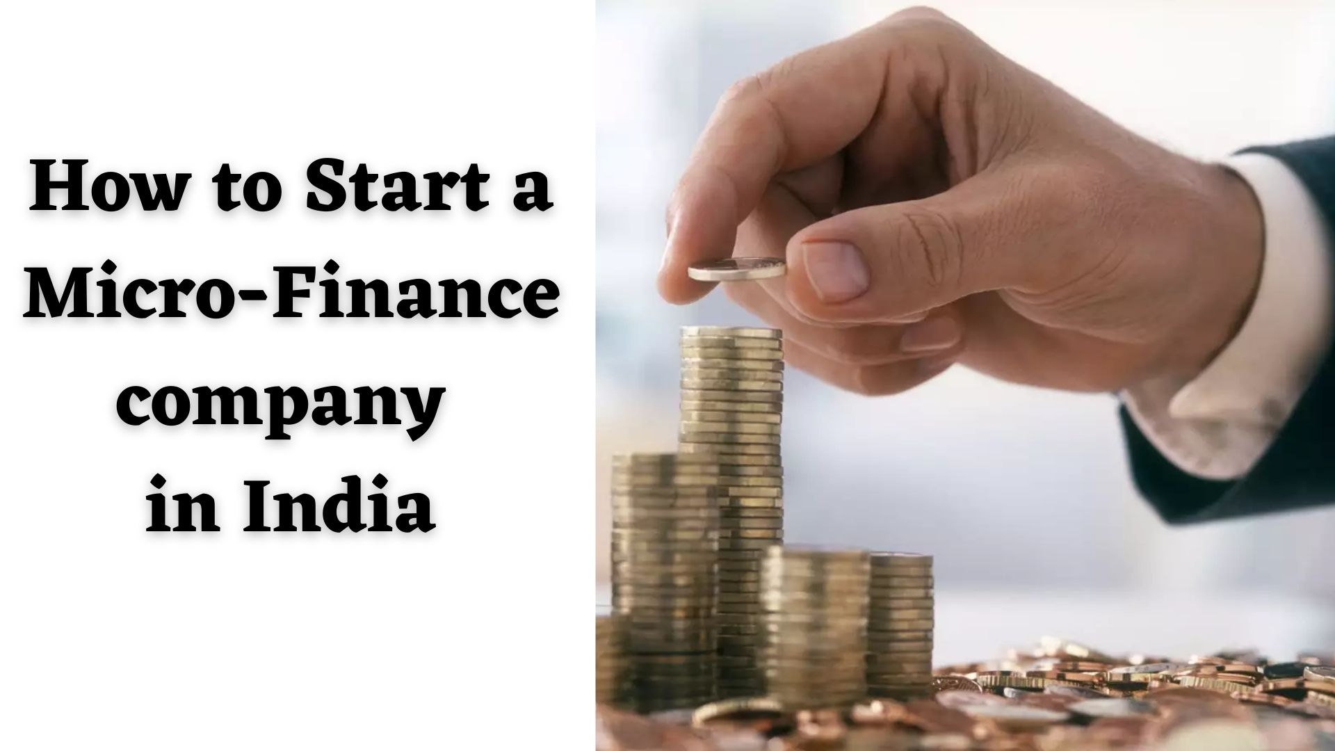 How to Start a Micro-Finance company in India