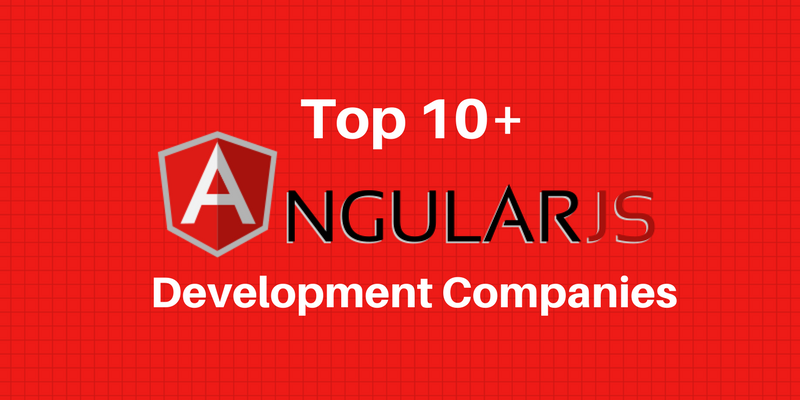 Top 10 AngularJS Development Companies in India