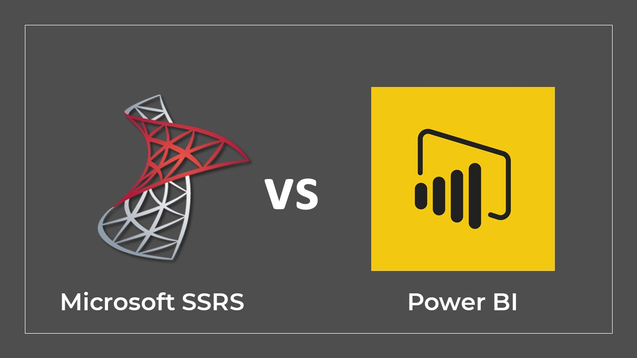 Let's learn who is best - ultimate comparison in Microsoft SSRS and Power Bi