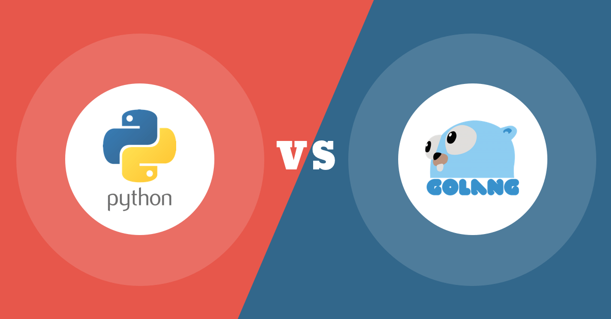 Golang Vs Python: Which One To Choose For Your Business in 2020?