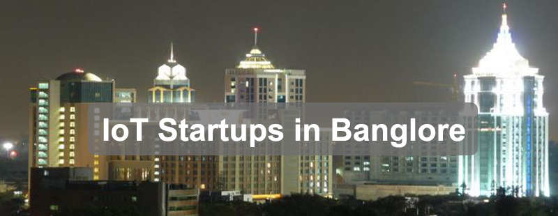 Top List of IoT Startups in Bangalore