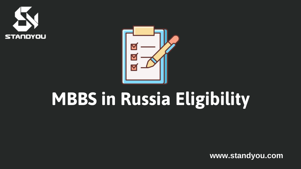 MBBS in Russia Eligibility, Fees and Admission Process