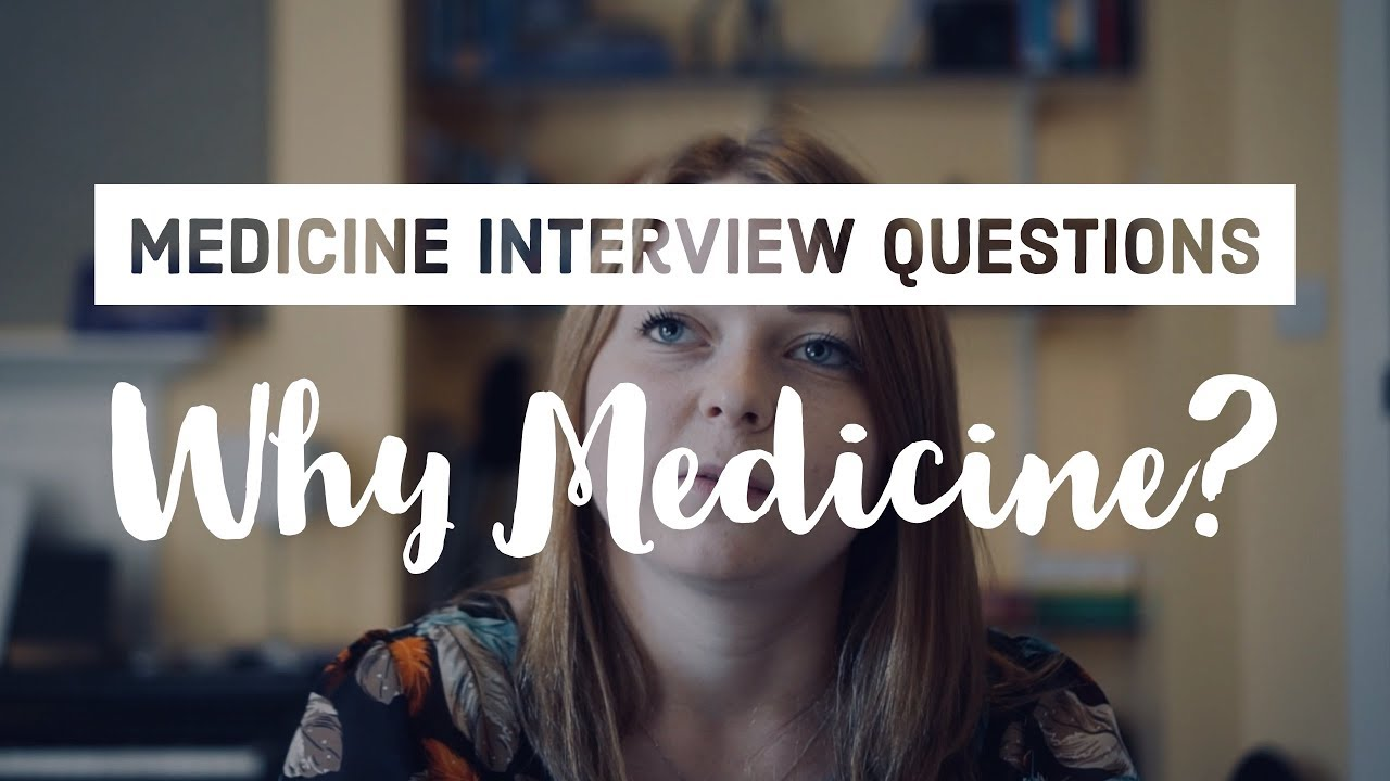 How to Prepare for your Medicine Interview?