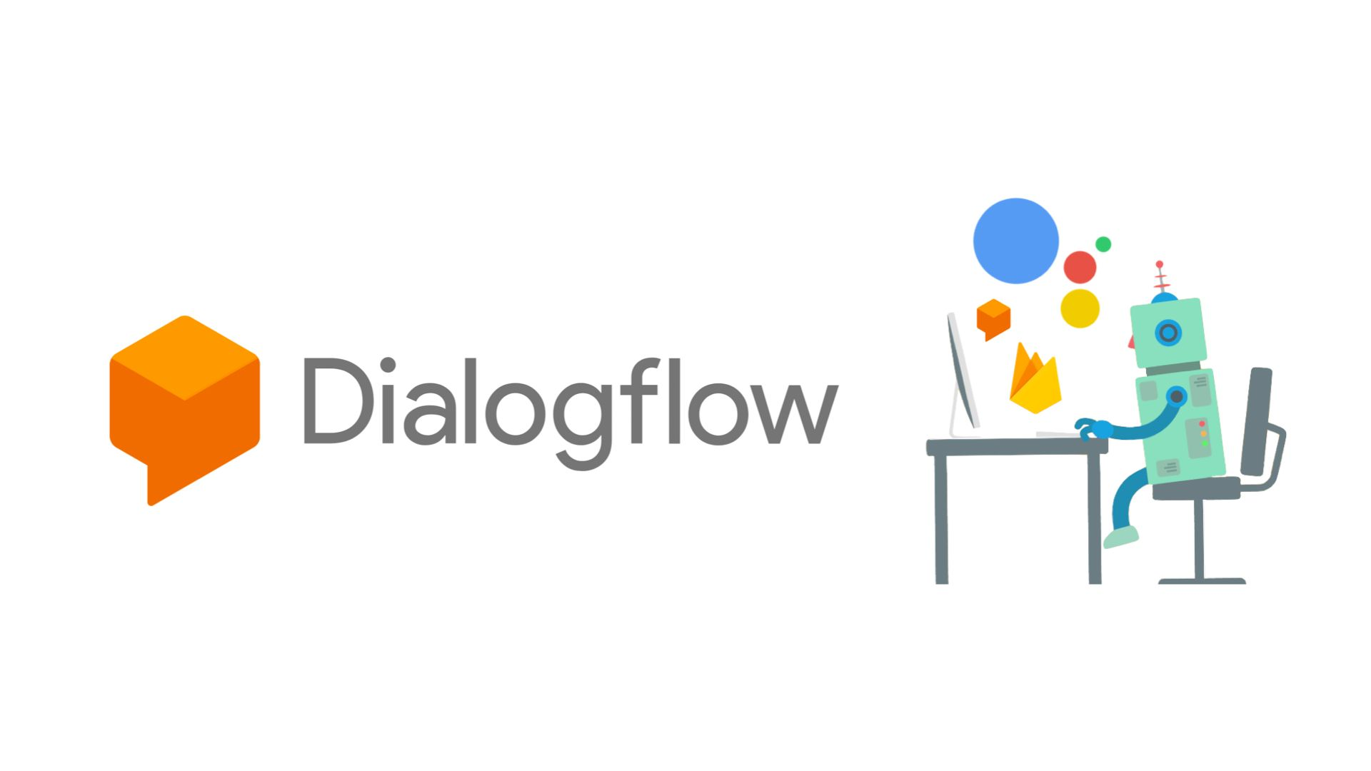 How to Create a Chatbot Using Dialogflow