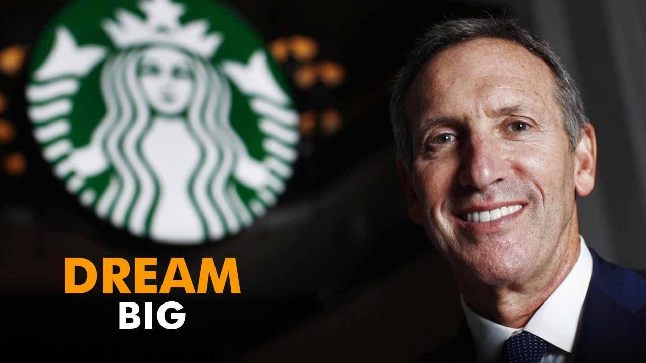Howard Schultz: How Starbucks CEO Howard Schultz Inspired Us To Dream Bigger