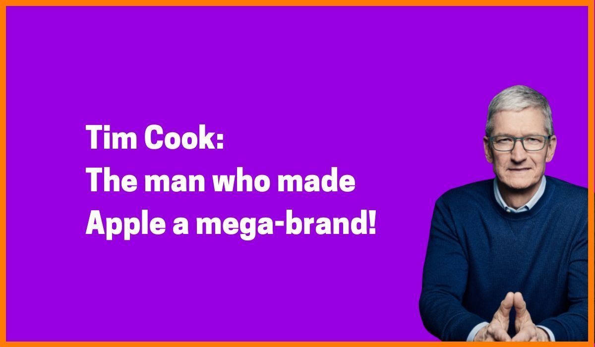 Tim Cook Story: The Man Who Made Apple A Mega-Brand!