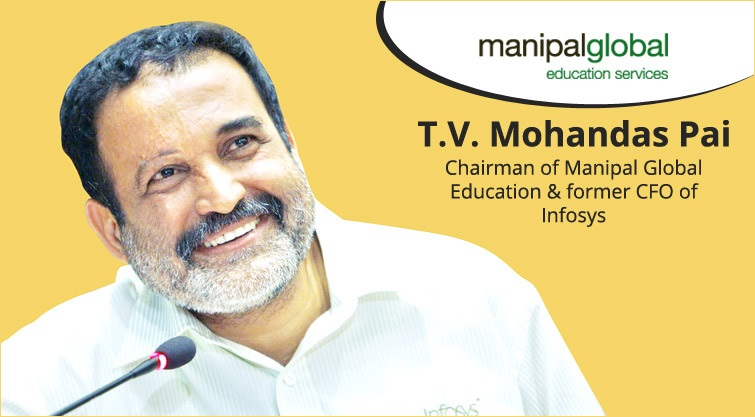 T.V. Mohandas Pai Chairman of Manipal Global Education & former CFO of Infosys
