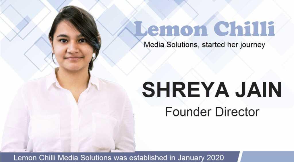 The success story of Shreya Jain: Lemon Chilli Media Solutions